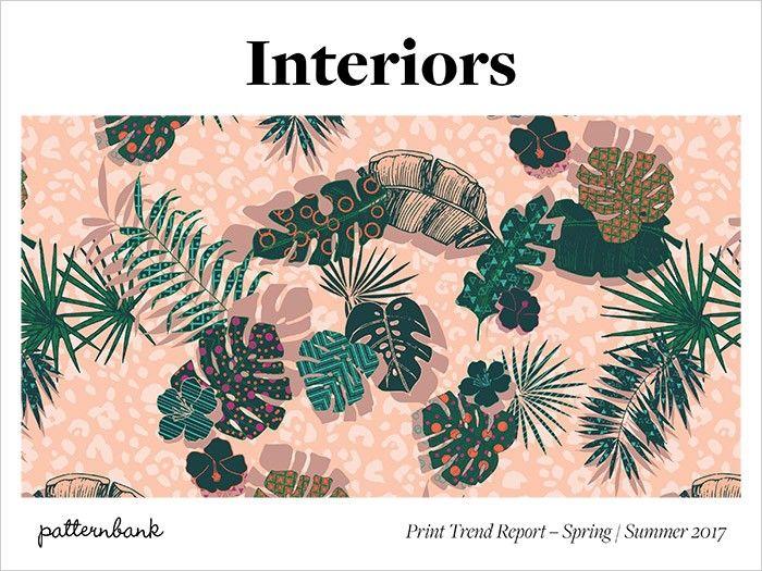 Interiors Print Pattern Trend Report Spring Summer 2017