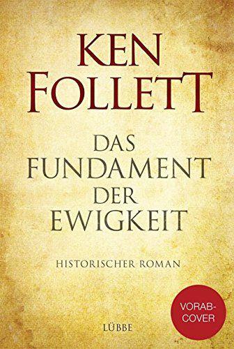 Das Fundament Der Ewigkeit Historischer Roman Romane Historisch