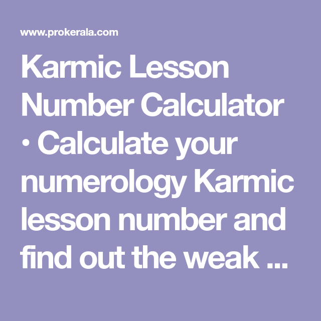 Karmic Lesson Number Calculator • Calculate your numerology