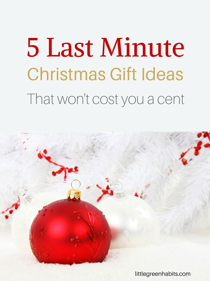 5 Last Minute Christmas gift ideas that won\'t cost you a cent ...