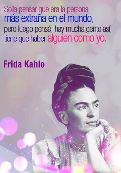 Inspirational Frida Kahlo Quotes Spanish : inspirational, frida, kahlo, quotes, spanish, Siempre, Frida, Quotes,, Kahlo, Memes, Quotes