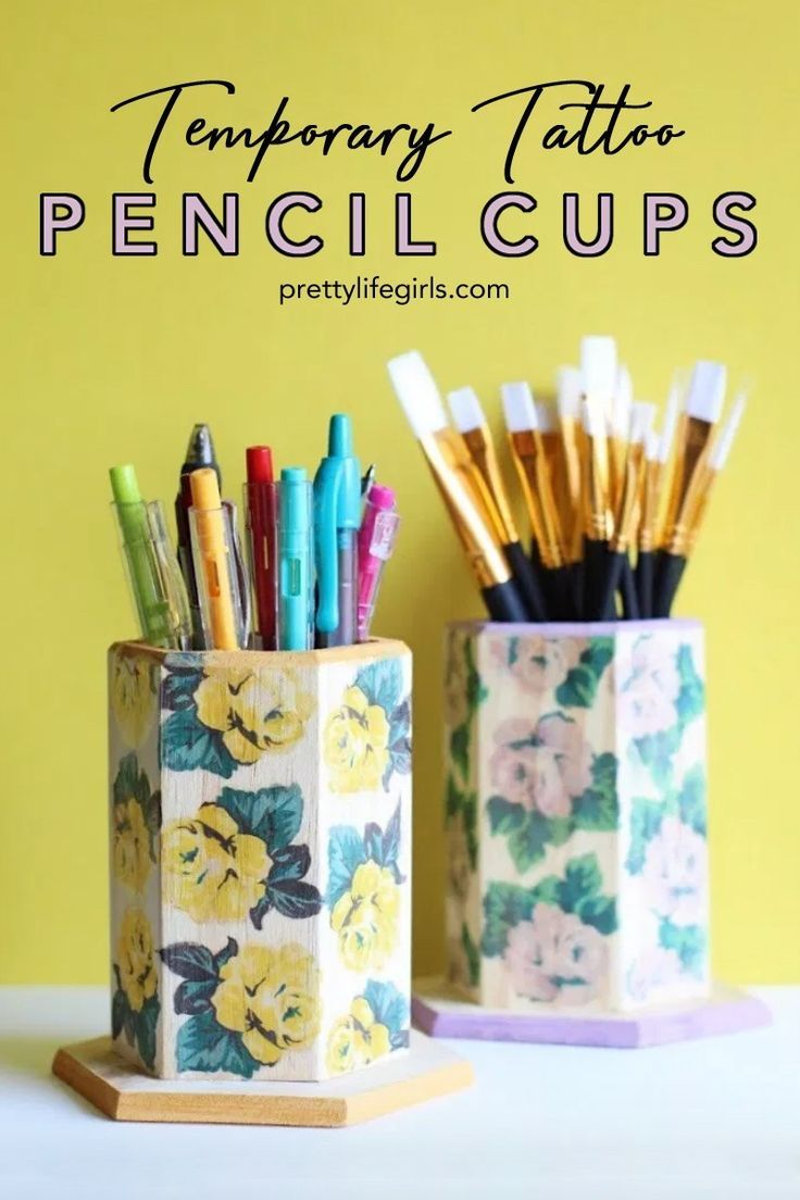 Photo of DIY Tattooed Pencil Cups | The Pretty Life Girls