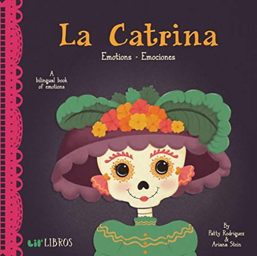 La Catrina Emotions Emociones English And Spanish Edition In 2018