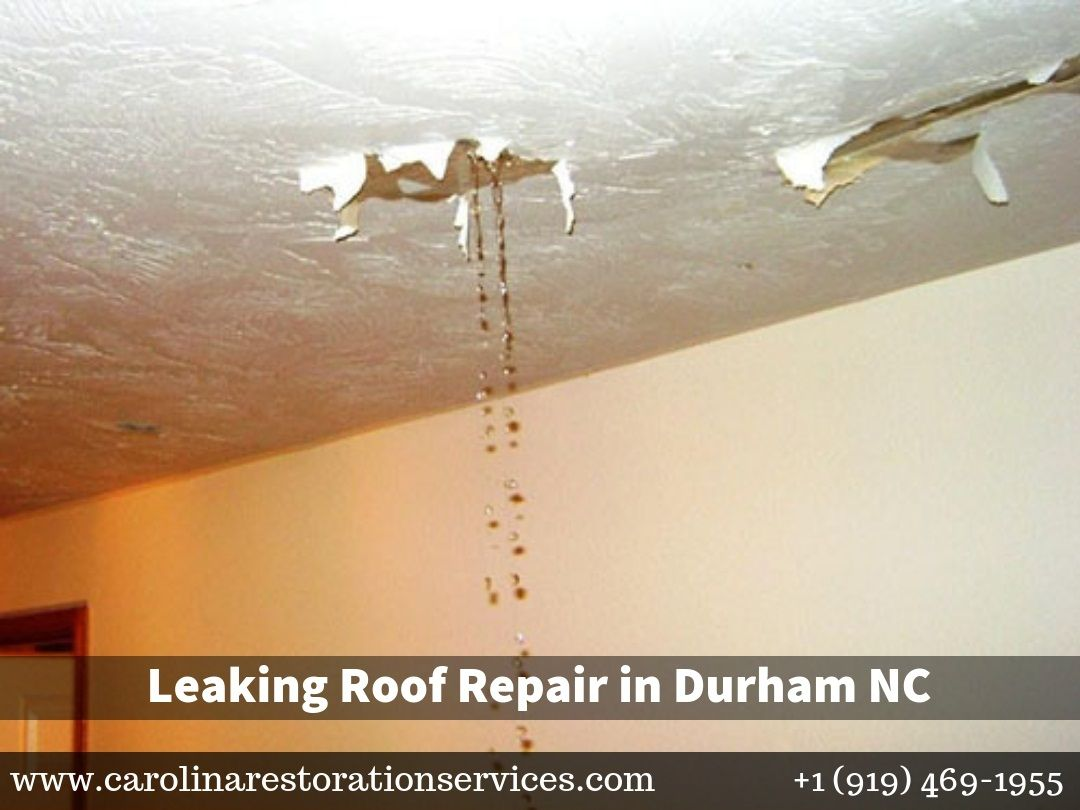Our Durham Leaking Roof Repair And Restoration Company Provides Expert Ceiling Water Damage Cleanup 24 Hours A Day Call
