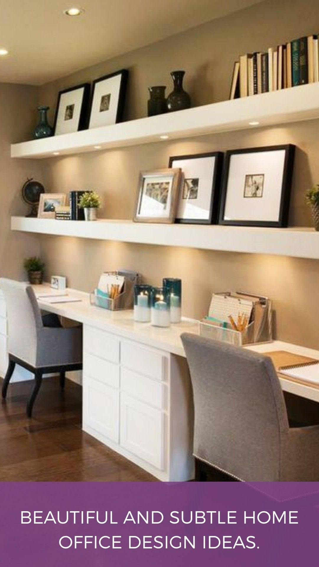 Beautiful And Subtle Home Office Design Ideas Homedecoraccessories