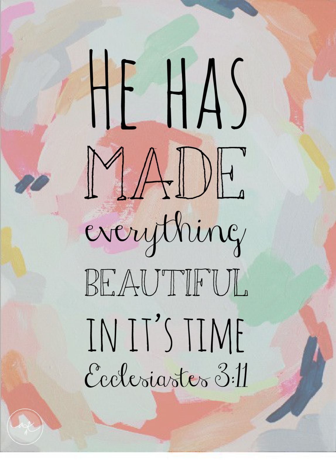 .He made EVERYTHING BEAUTIFUL in its own time:) | Bible Verses