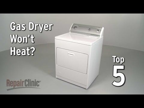 Top 5 Reasons Gas Dryer Is Not Heating Dryer Troubleshooting