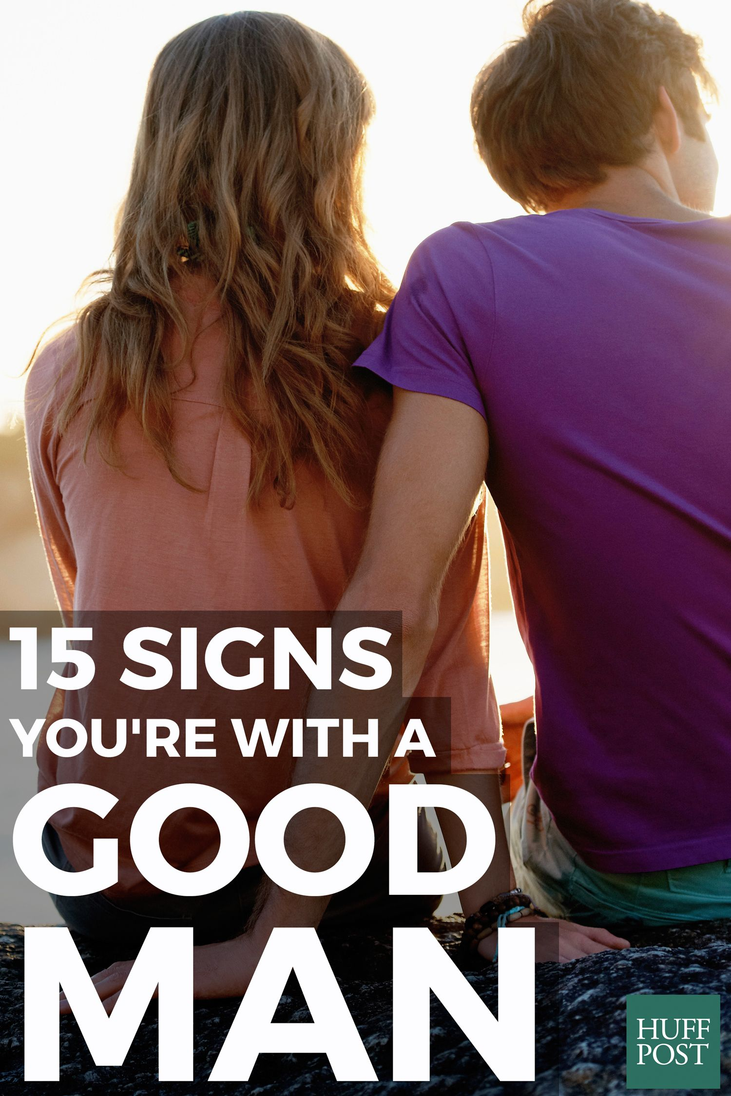 15 signs you're dating a good man