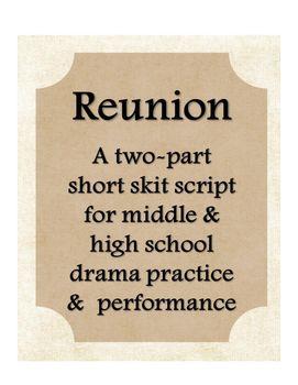 Comedy Skits For Two : comedy, skits, Reunion, Drama, Theater, Script, Middle, School, Comedy, Skits,, School,