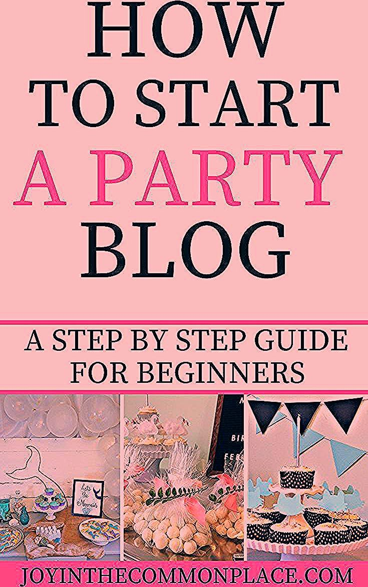 Photo of How to Start a Party Planning or Lifestyle Blog- A step by step guide! – Früchte im Garten