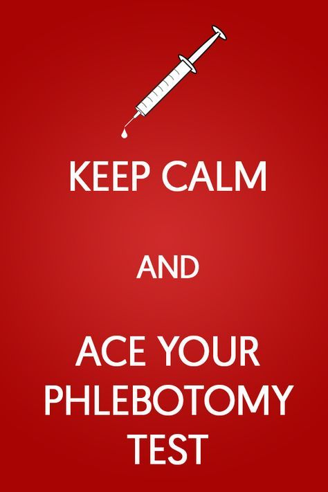 Keep Calm And Ace Your Phlebotomy Certification Exam Get The Help