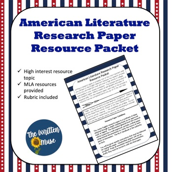 American Literature Research Paper Resource Packet By The Written Muse In 2020 Teacher Resources Topics Topic