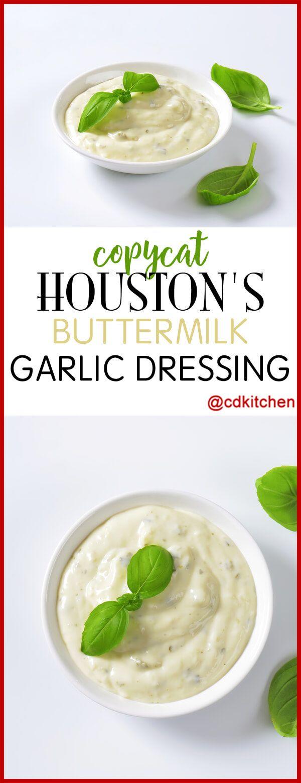 Copycat Houston S Buttermilk Garlic Dressing This Buttermilk Garlic Dr Salad Dressing Recipes Homemade Garlic Salad Dressing Recipe Buttermilk Salad Dressing