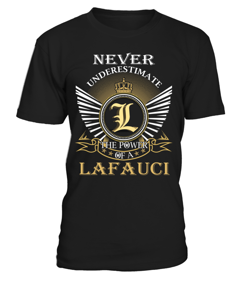 Never Underestimate the Power of a LAFAUCI