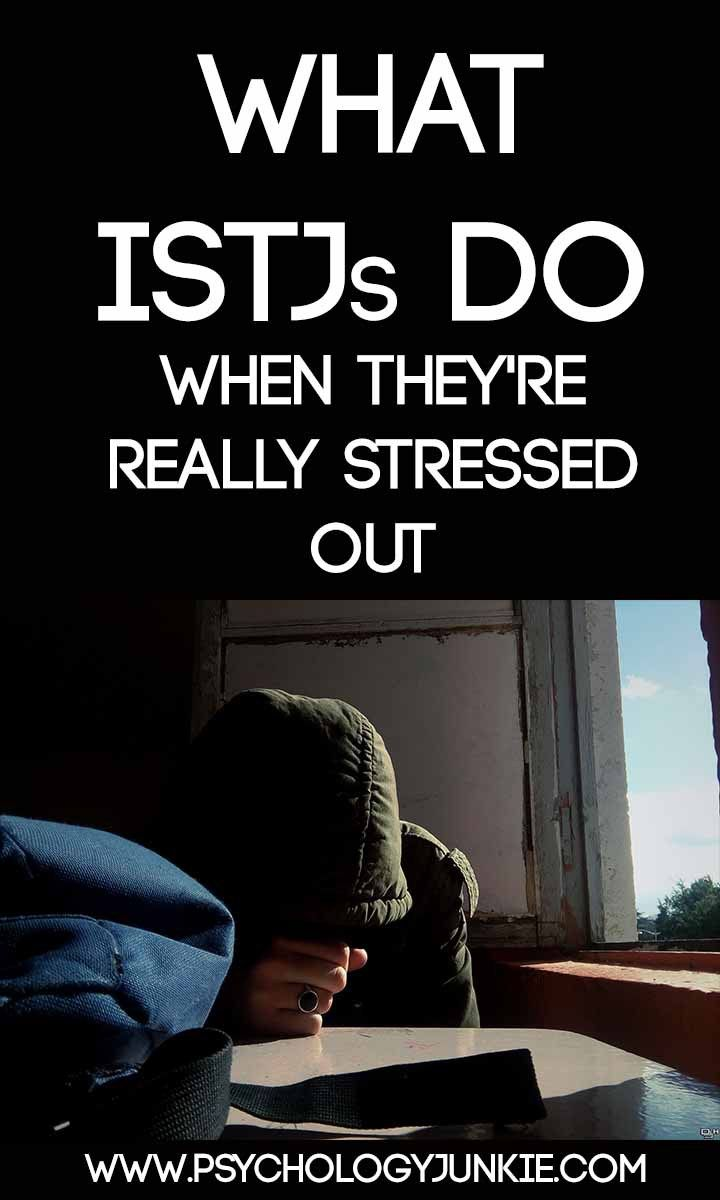 What ISTJs Do When They're Really Stressed Out