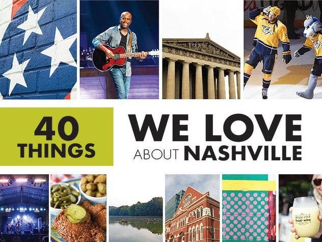 40 Things We Love About Nashville Mit Bildern