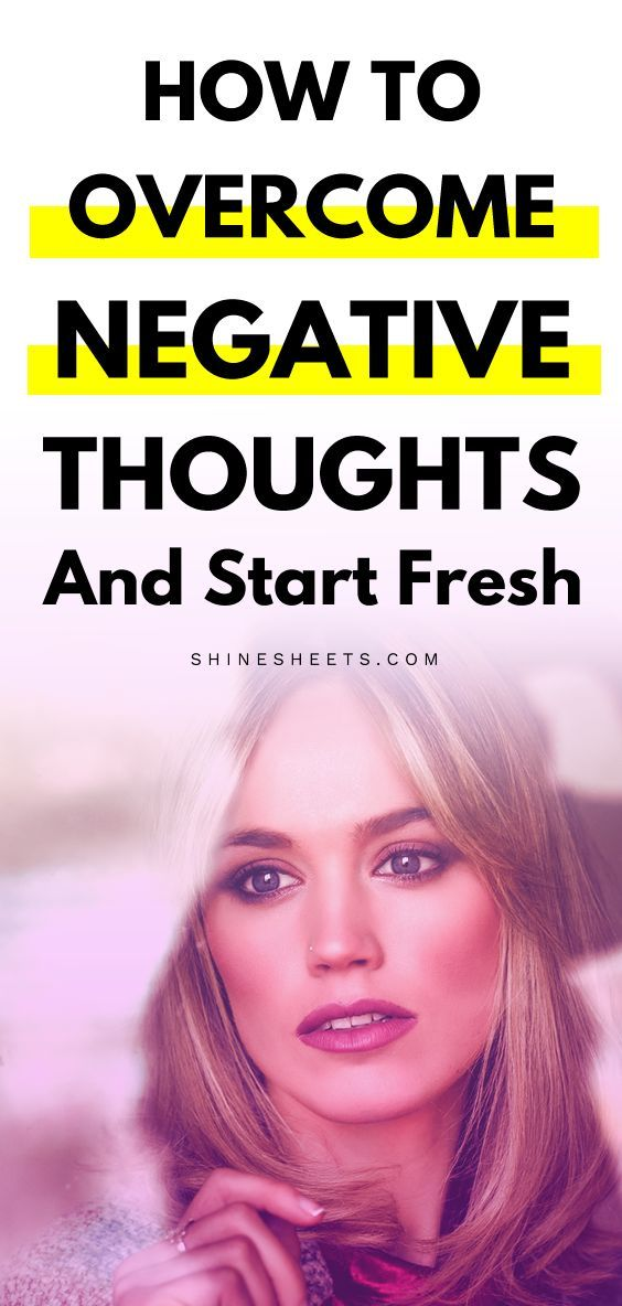How To Beat Negative Thoughts And Restart Yourself Do you feel stuck in chronic negative thinking a