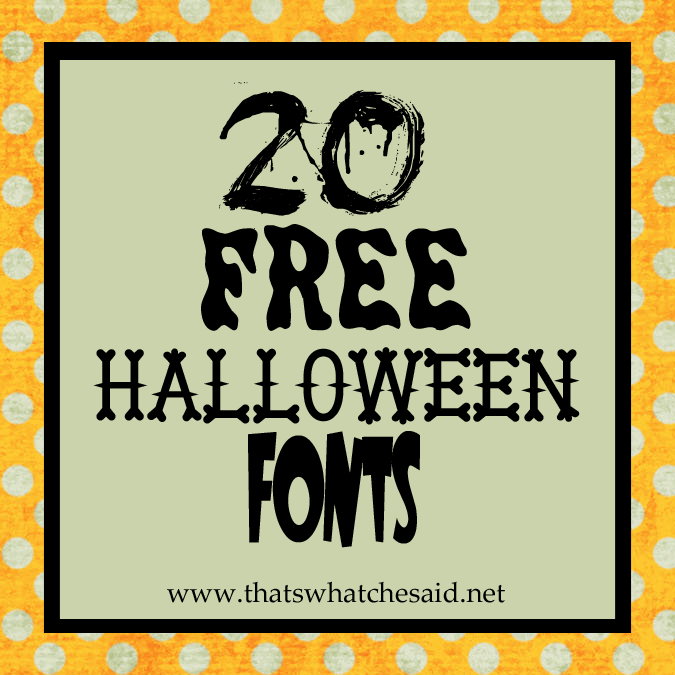 20 free halloween fonts download instructions thats what - Free Halloween Fun