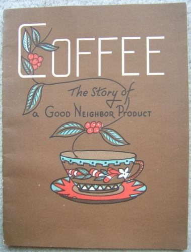 Check out coffee the story of a good neighbor product school booklet pamphlet 1949 vintage on @eBay http://r.ebay.com/hKRX9X