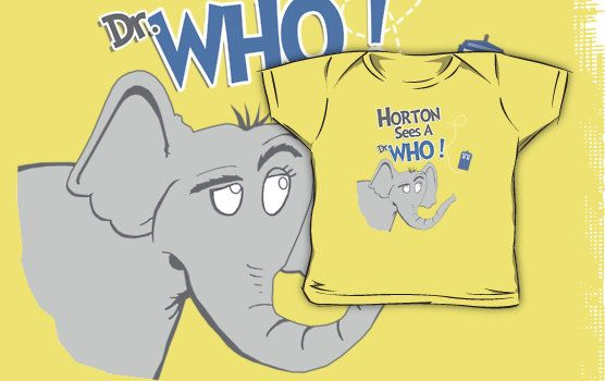 Horton Sees A Dr. Who! by thehookshot    Hahah! LOVE IT.