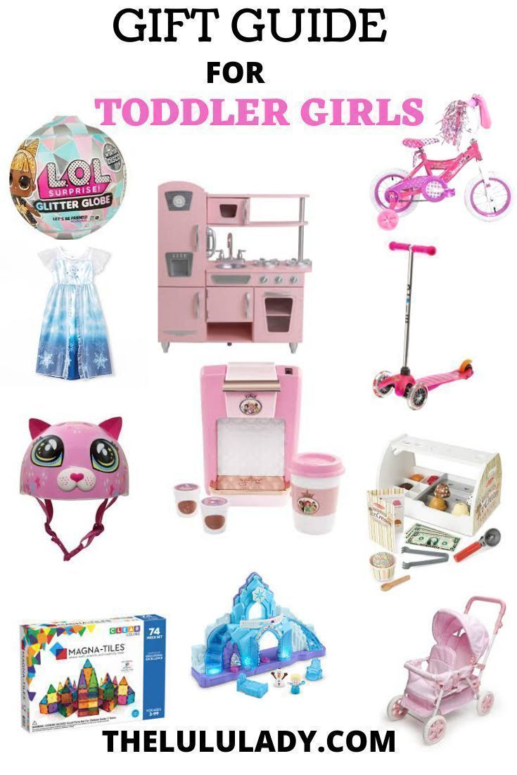the best gift guide and ideas for toddler girls! #giftsforkids #giftguide