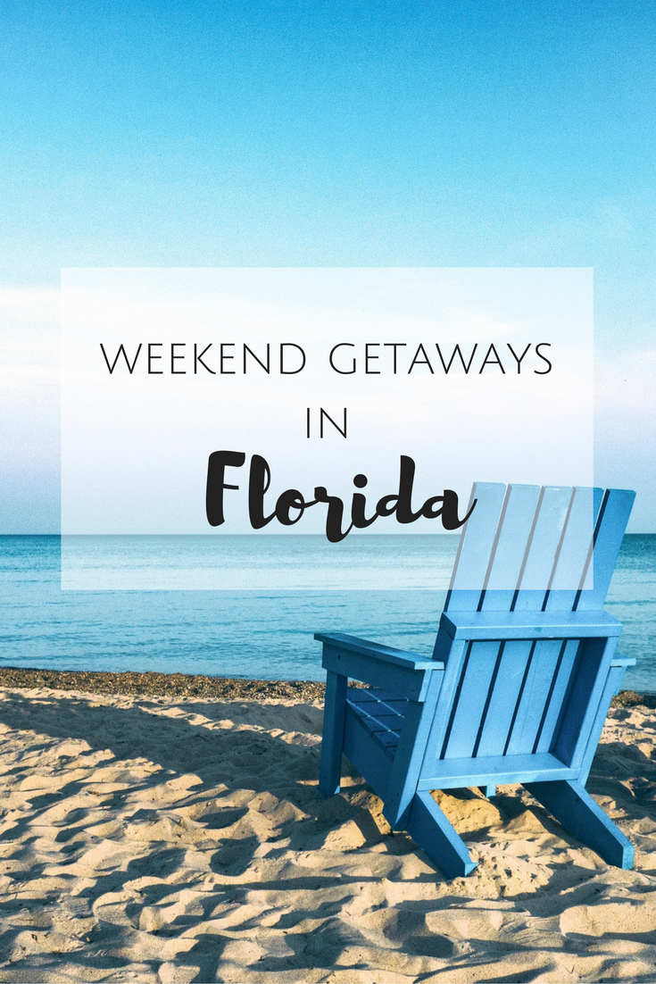Weekend Getaways In Florida Discovering Your Happy Best Weekend Getaways Romantic Weekend Getaways Florida Getaway