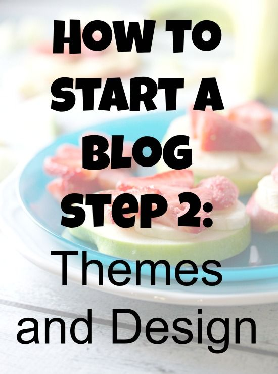 Step 2: Themes and Design - No Diets Allowed http://www.nodietsallowed.com/how-to-start-a-blog-themes-and-design/ #blogging #startablog