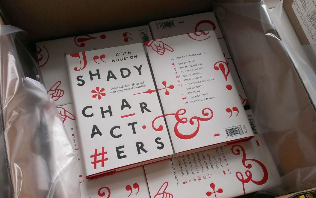 Shady Characters: The secret life of punctuation. I just read a very complimentary review of Keith Houston's new book, Shady Character...