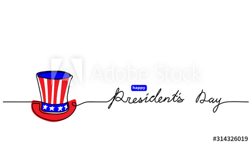 Happy Presidents Day Usa Simple Hat Sketch Vector One Line Illustration With Presidents Day Lettering Happy Presidents Day Line Illustration Crazy Hats