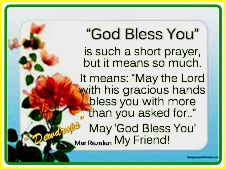 God Bless You My Friend Quotes God Bless You Quotes God
