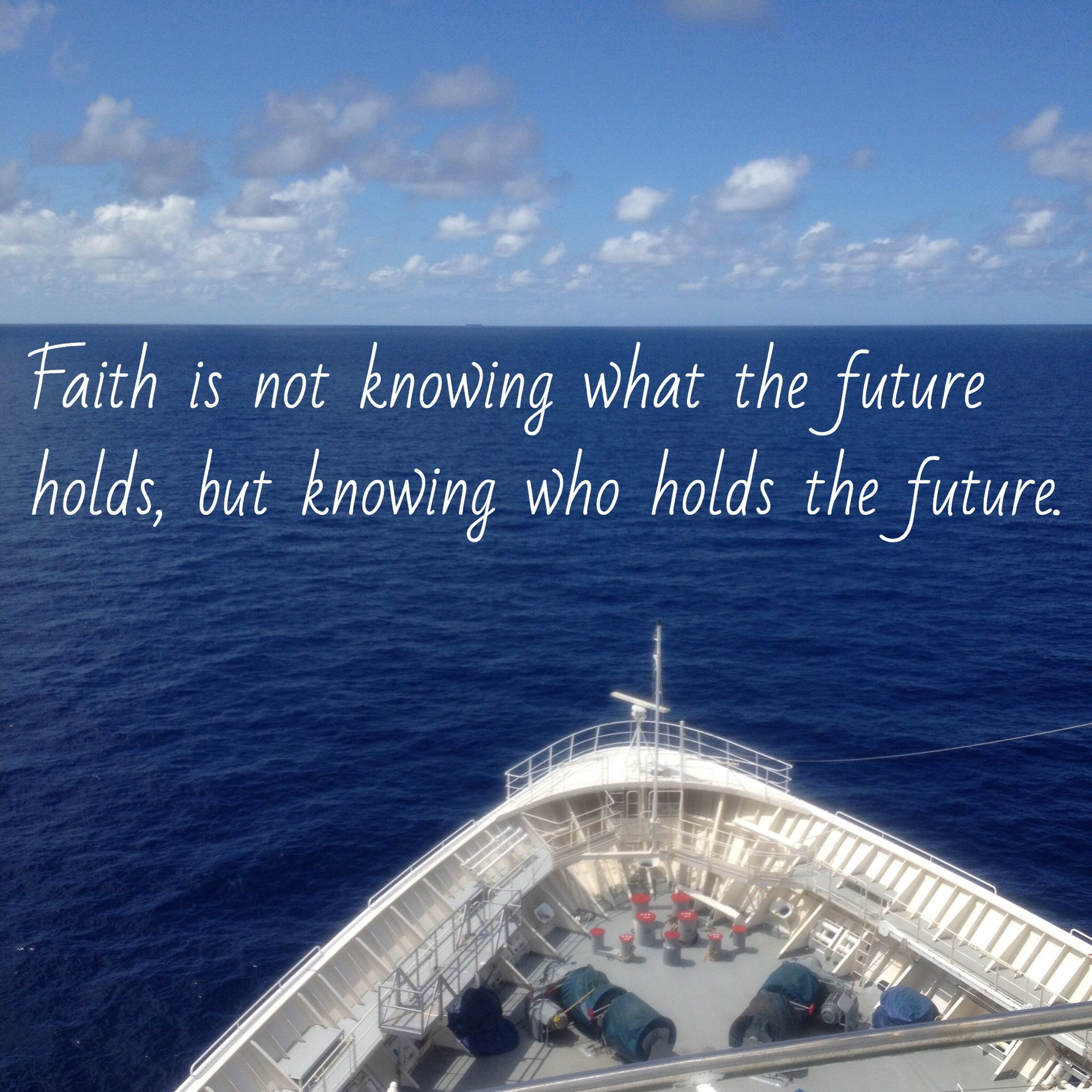 I Love This Faith Quote Faith Is Knowing God Holds Your Future You