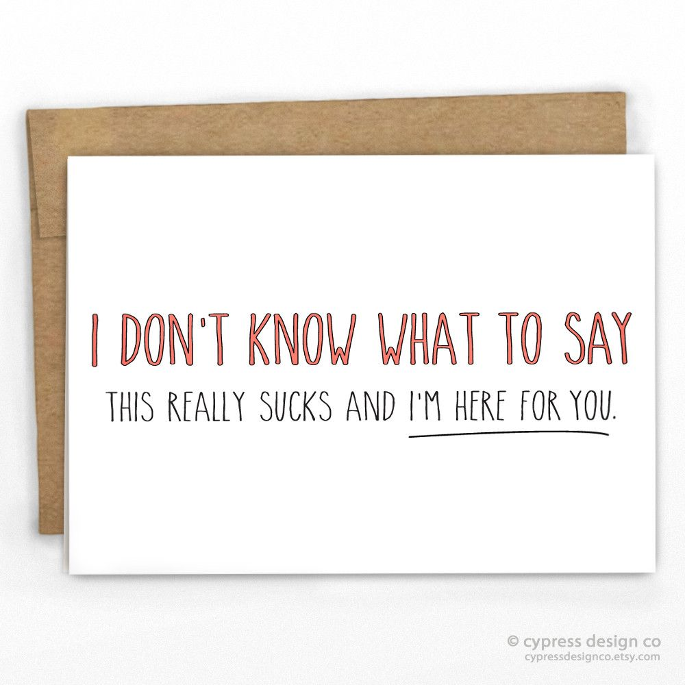 """Get Well Soon Card / Empathy Card Sometimes there just aren't any words that will make it better... - Blank Inside - A2 size (4.25"""" x 5.5"""") - 100% Recycled Heavy Card Stock with 100% Recycled Kraft En"""