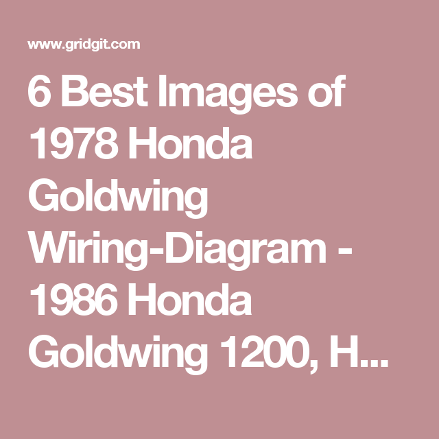 6 Best Images Of 1978 Honda Goldwing Wiring Diagram 1986 Honda Goldwing 1200 Honda Goldwing Cafe Racer And Honda Goldwing Wiri Goldwing Honda Goldwing Trike