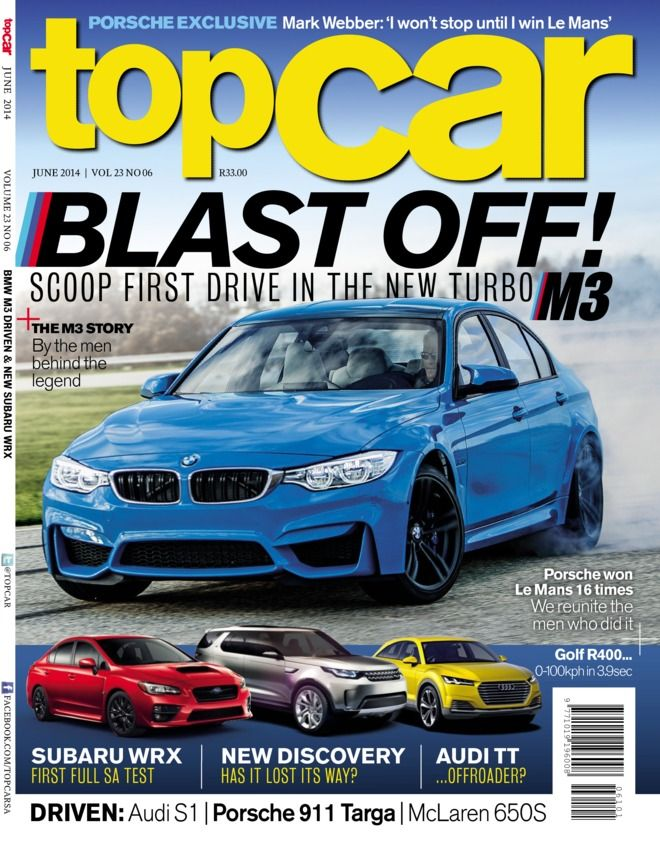 TopCar - June 2014 : The M3 stroy by the men behind the legend, Subaru WRX first full SA test and new discovery has it lost its way?