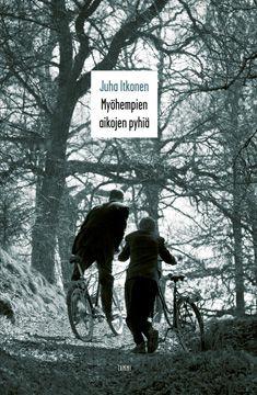 Myöhempien aikojen pyhiä, Juha Itkonen. Ja muutkin Itkosen kirjat (paitsi Kohti, sen olen jo lukenut.)