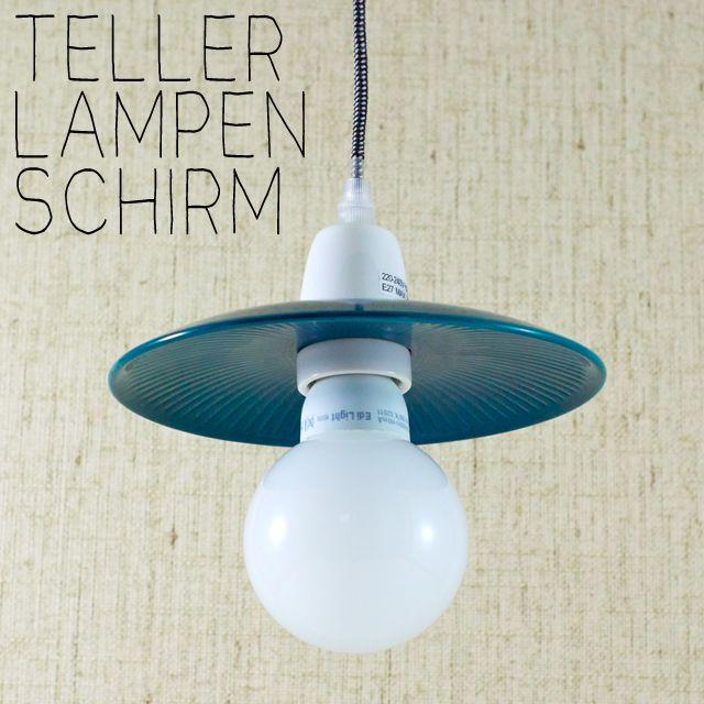 Einen Diy Lampenschirm Aus Einem Teller Lampenschirm Lampe Lampen Selber Machen Anleitung