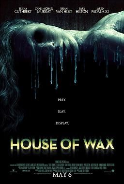 House of Wax (2005) Directed by Jaume Collet-Serra