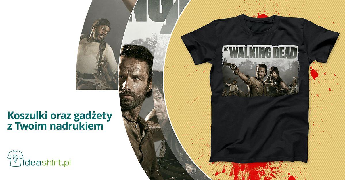 33329d323 Coś dla fanów kultowe serialu The Walking Dead. Koszulka z nadrukiem w  klimatach zombie apokalipsy do zaprojektowania w naszym internetowym  sklepie.