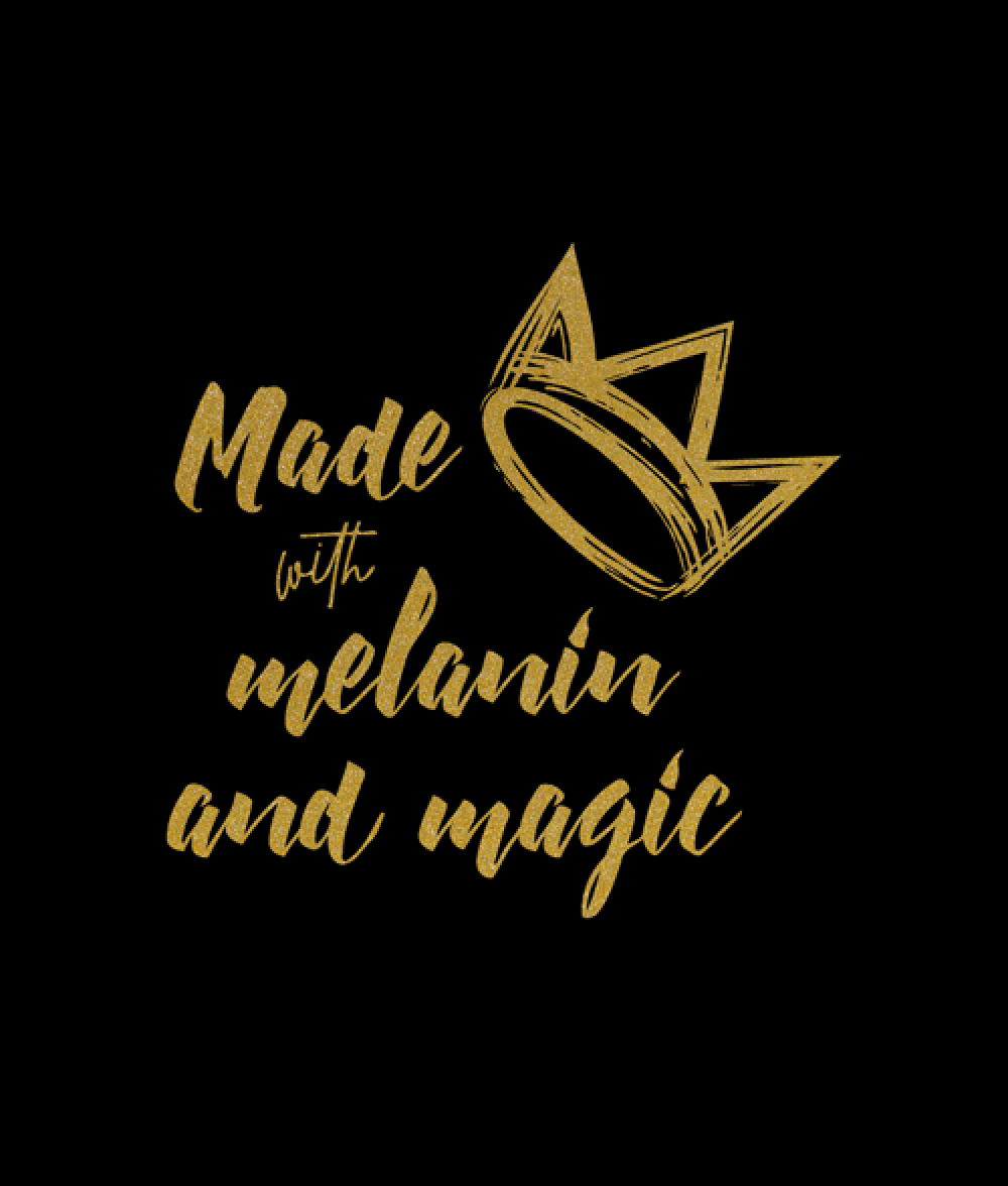 Made With Melanin And Magic T Shirt Unisex Size S 3xl Black Girl Magic Art Black Girl Quotes Black Girl Magic Quotes