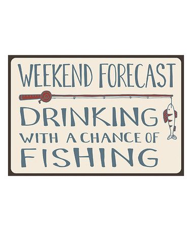 Loving this Cream 'Drinking with a Chance of Fishing' Wood Wall Art on #zulily! #zulilyfinds