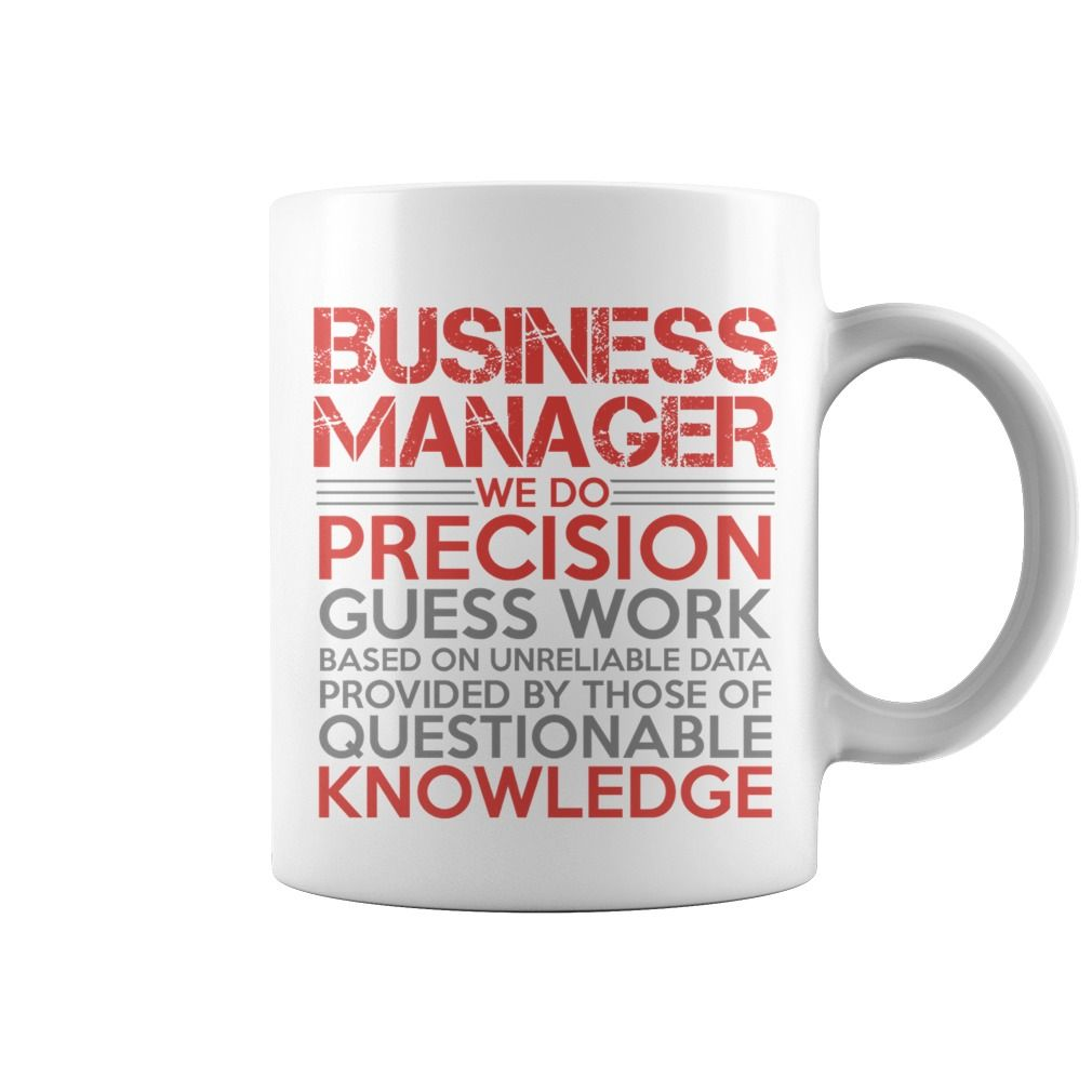 Business Manager Job Career Title Quotes Sayings TShirts