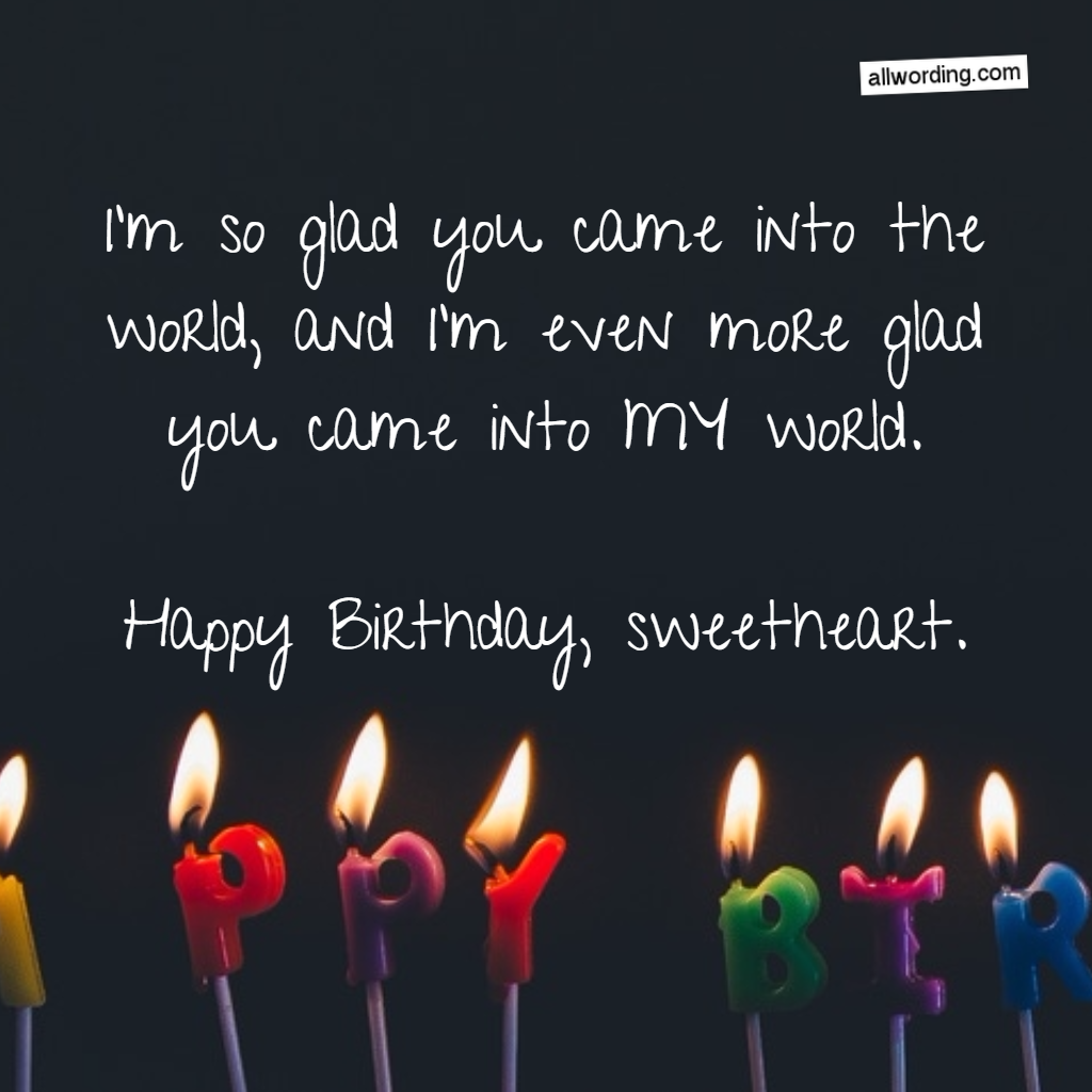 33 Romantic Birthday Wishes That Will Make Your Sweetie Swoon Word For Happy Birthday Wish
