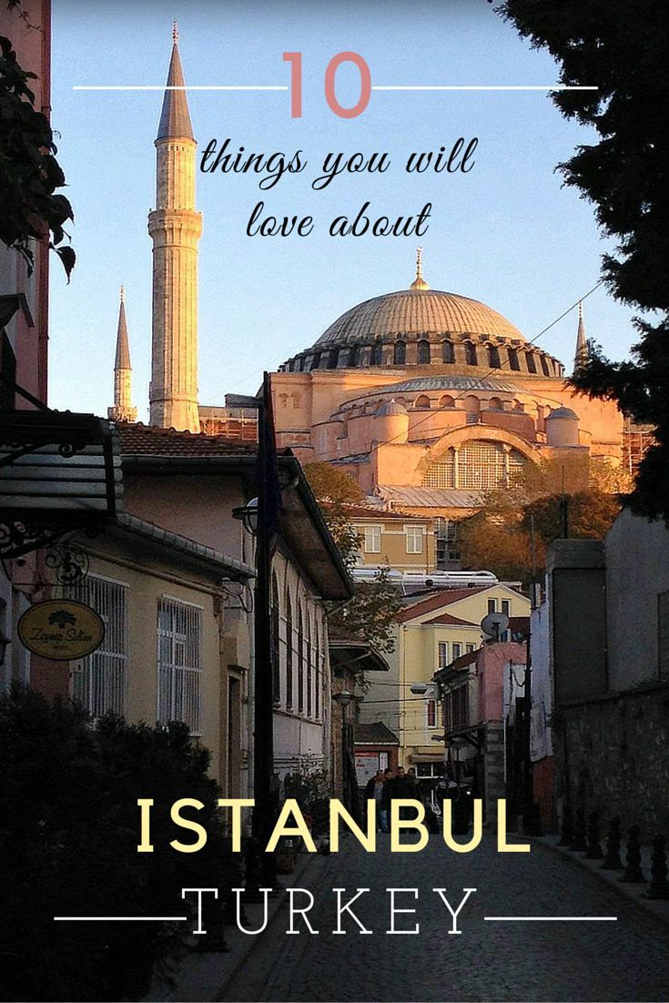10 things you will love about istanbul destinations for Number one travel destination