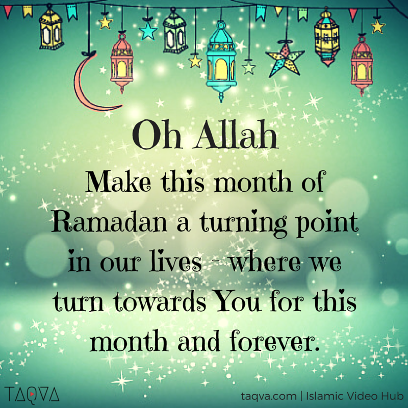 Oh #Allah, make this month of #Ramadan a turning point in our lives- where  we turn towards You, for this month and forever… | Ramadan quotes, Islam  ramadan, Ramadan