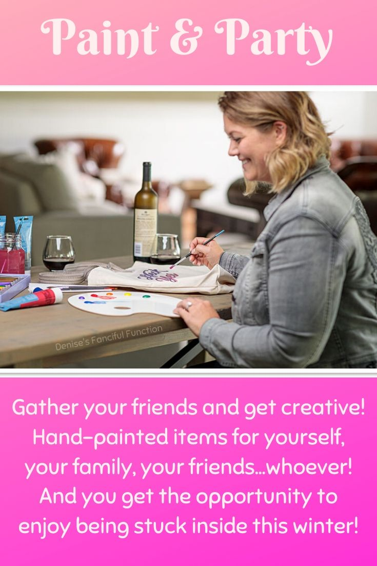 Get your friends together, enjoy painting something for yourself or as a gift while you laugh, talk and enjoy! #paintandparty #handpainted #canvaspainting #canvas #winterparty #gather #fun #fellowship #funwithfamily #funwithfriends #funwiththirtyone #thirtyone #denisesfancifulfunction