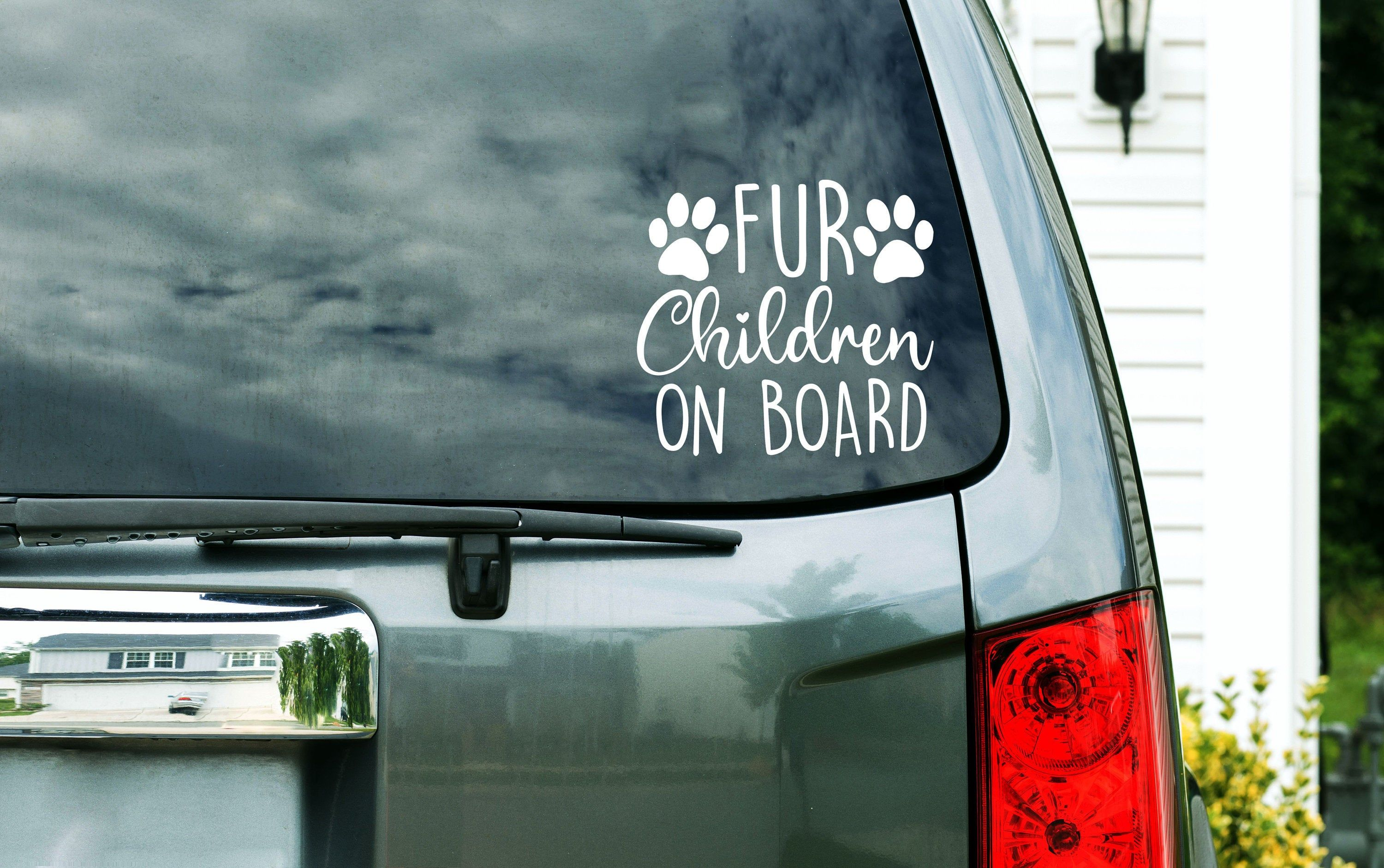 Fur Children On Board Vinyl Decal Paw Print Sticker Gift For Animal Lover Gift For Dog Lover Car Window Vinyl Decals Paw Print Stickers Custom Vinyl Decal [ 1883 x 3000 Pixel ]