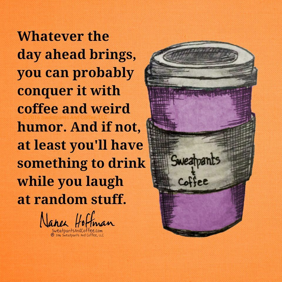 Coffee and weird humor. ) Coffee quotes, Coffee love