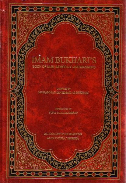 By: Muhammad Ibn Ismail Al Bukhari, Yusuf Talal DeLorenzo Publisher: Hardcover, 564 pages Alternate SKU: bok3283, 3283, 22232830