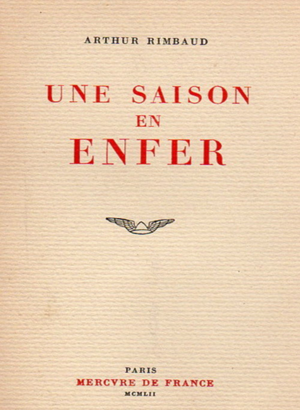 Une Saison En Enfer Arthur Rimbaud Une Saison En Enfer
