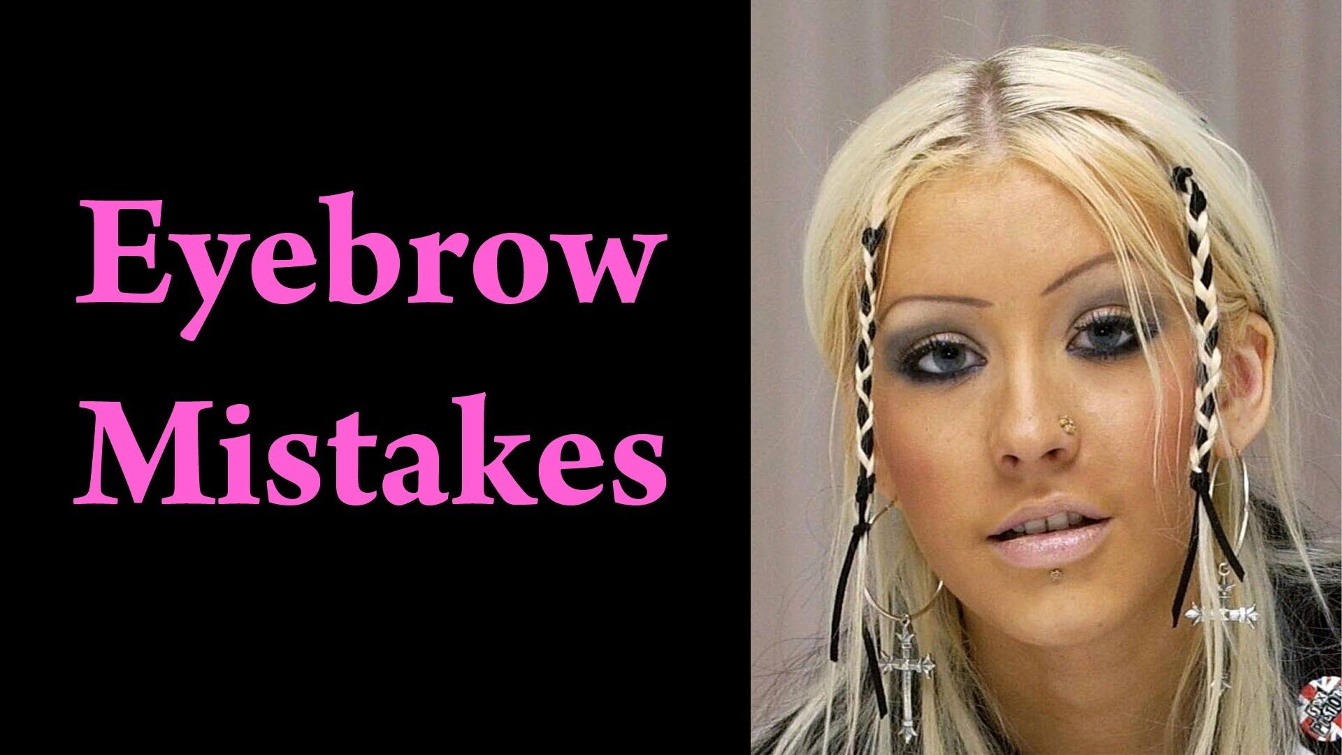 How To Fix Eyebrow Mistakes Tutorial Makeup Video Eyebrows